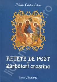 Retete-de-post-si-sarbatori-crestine-Editia-a-IV-a