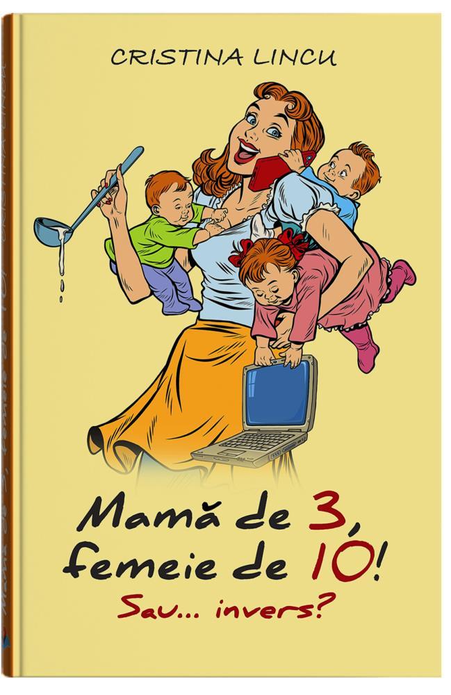 Mamă de 3 femeie de 10